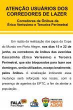Alteração excepcional será nas avenidas Cascatinha (Érico Veríssimo) e 3ª Perimetral